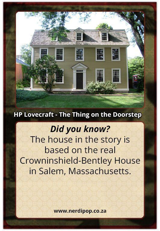 HP Lovecraft Facts - The Thing On the Doorstep