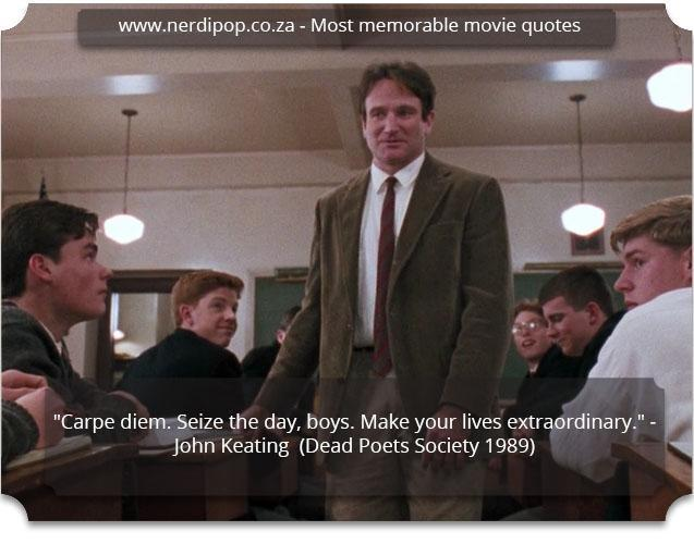 Most memorable movie quotes - Dead Poets Nerdipop