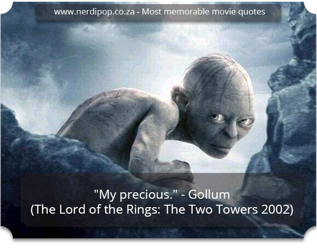 Most memorable movie quotes - Gollum Nerdipop