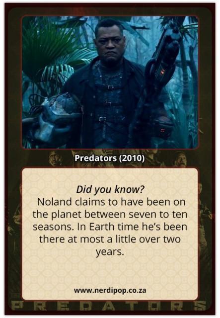 Predators (2010) Facts Noland